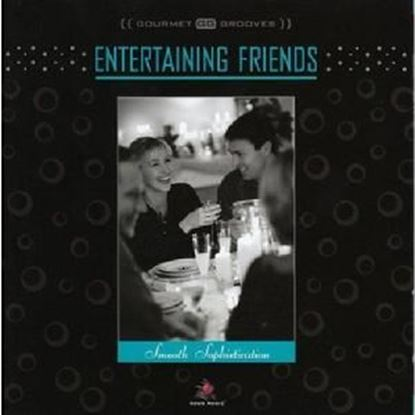 Picture of Entertaining Friends - Smooth Sophistication CD