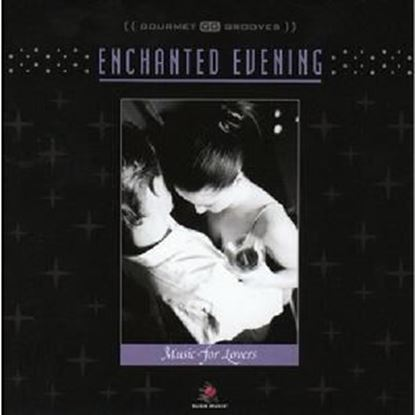 Picture of Enchanted Evening - Music for Lovers CD