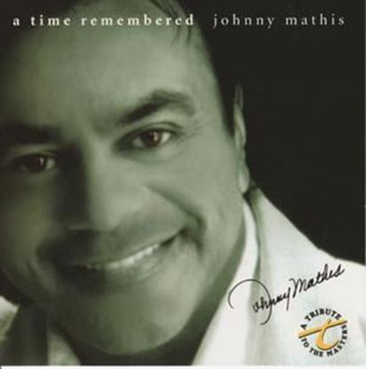 Picture of A Time Remembered - Johnny Mathis CD